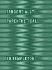 Ed Templeton: Tangentially Parenthetical Cover Image