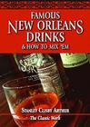 Famous New Orleans Drinks and How to Mix 'em Cover Image