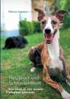 Hetzjäger und Schmusekissen: Wie man es mit einem Whippet überlebt Cover Image