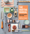 The Martha Manual: How to Do (Almost) Everything Cover Image