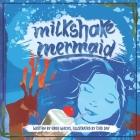Milkshake Mermaid Cover Image