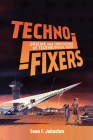 Techno-Fixers: Origins and Implications of Technological Faith Cover Image
