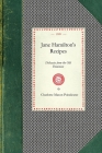 Jane Hamilton's Recipes: Delicacies from the Old Dominion (Cooking in America) Cover Image