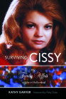 Surviving Cissy: My Family Affair of Life in Hollywood Cover Image