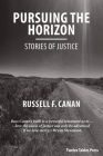 Pursuing the Horizon: Stories of Justice Cover Image