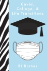 Covid, College, & Life Transitions Cover Image