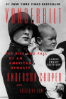 Vanderbilt: The Rise and Fall of an American Dynasty Cover Image