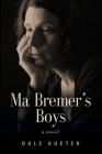 Ma Bremer's Boys Cover Image