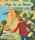 Hope Is an Arrow: The Story of Lebanese-American Poet Khalil Gibran Cover Image