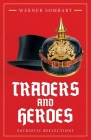 Traders and Heroes: Patriotic Reflections Cover Image