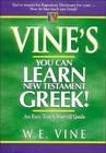 Vine's You Can Learn New Testament Greek! Cover Image