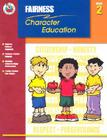 Fairness Grade 2 (Character Education (School Specialty)) Cover Image