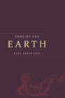 Ends of the Earth: Poems (Alaska Literary) Cover Image