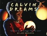 Calvin Dreams: And that he will be bigger than the moon! Cover Image