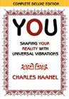 You Shaping Your Reality with Universal Vibrations by Charles Haanel Cover Image