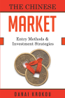 Entering The Chinese Market: Company Structures and Investment Strategies Cover Image