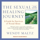 The Sexual Healing Journey: A Guide for Survivors of Sexual Abuse Cover Image