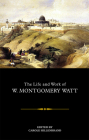 The Life and Work of W. Montgomery Watt Cover Image