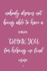 Nobody Deserves Not Being Able To Have A Voice. Thank You For Helping Me Find Mine. SLP: Speech Therapy Teacher Appreciation Gifts, SLP Gifts Cover Image