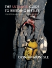 The Ultimate Guide to Breeding Beetles: Coleoptera Laboratory Culture Methods Cover Image