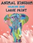 Coloring Book Animal Kingdom - Large Print Cover Image