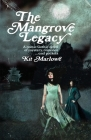 The Mangrove Legacy Cover Image