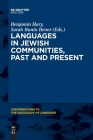 Languages in Jewish Communities, Past and Present Cover Image