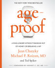 AgeProof: Living Longer Without  Running Out of Money or Breaking a Hip Cover Image