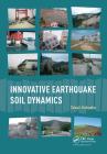 Innovative Earthquake Soil Dynamics Cover Image