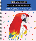 Brain Games - Sticker by Number: Amazing Animals Cover Image