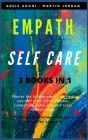 Empath Self Care: Master the hidden secrets to heal yourself from racial trauma, compulsive behaviors and toxic relationships. Practice Cover Image