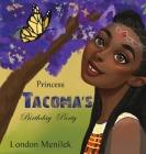 Princess Tacoma's Birthday Party Cover Image