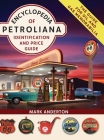 Encyclopedia of Petroliana: Identification and Price Guide Cover Image