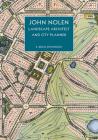 John Nolen, Landscape Architect and City Planner Cover Image