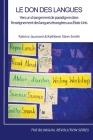 Le don des langues: Vers un changement de paradigme dans l'enseignement des langues étrangères aux États-Unis (Bilingual Revolution #20) Cover Image