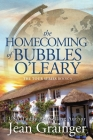 The Homecoming of Bubbles O'Leary: The Tour Series - Book 4 Cover Image