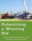 Submitting a Winning Bid: Guide to Making Construction Bidding with Examples Cover Image