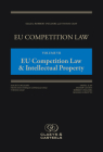 EU Competition Law Volume VII, EU Competition Law & Intellectual Property Cover Image