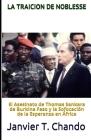 La Traicion de Noblesse: El asesinato de Thomas Sankara de Burkina Faso y la sofocación de la esperanza en África Cover Image