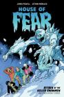 House of Fear: Attack of the Killer Snowmen and Other Stories Cover Image