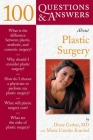 100 Questions & Answers about Plastic Surgery (Class Health S) Cover Image