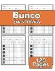 Bunco Score Sheets: 120 sheets for record keeping Cover Image