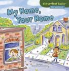 My Home, Your Home (Cloverleaf Books Alike and Different) Cover Image