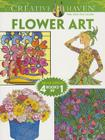 Flower Art (Creative Haven Coloring Books) Cover Image