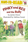 Pinky and Rex and the Bully (Ready-To-Read:) Cover Image