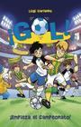Empieza El Campeonato!, Book 3: Gol! Cover Image