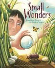 Small Wonders: Jean-Henri Fabre and His World of Insects Cover Image