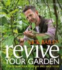 Revive Your Garden: How to bring your outdoor space back to life Cover Image