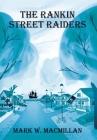 The Rankin Street Raiders Cover Image