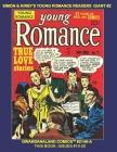 Simon & Kirby's Young Romance Readers Giant #2: Gwandanaland Comics #2146-A: Economical Black & White Version - Classic Love Comics - Issues #10-20 Cover Image